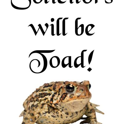 Solicitors will be toad - Skilt for dørselgere