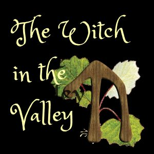 The Witch in the Valley Podcast - How I became a witch and harvesting with kids