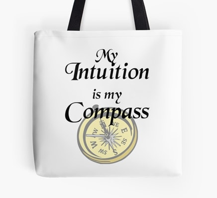 My intuition is my compass - tote