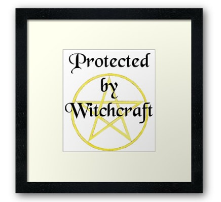 Protected by witchcraft - print