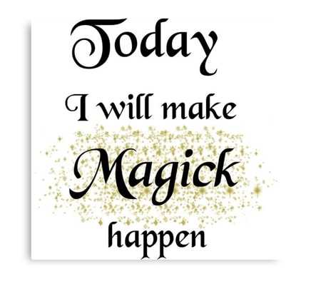 Today I will make magick happen - print