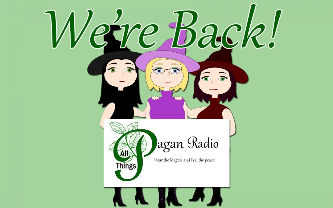All Things Pagan Radio is back