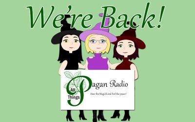 All Things Pagan Radio is back!