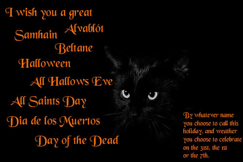 Have a wonderful Samhain/Halloween or whatever you call it