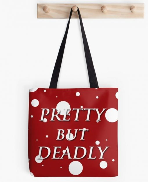 pretty but deadly tote