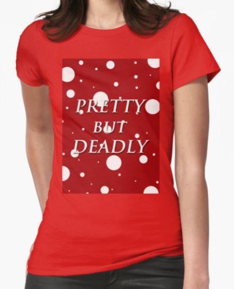 pretty but deadly womens tshirt red