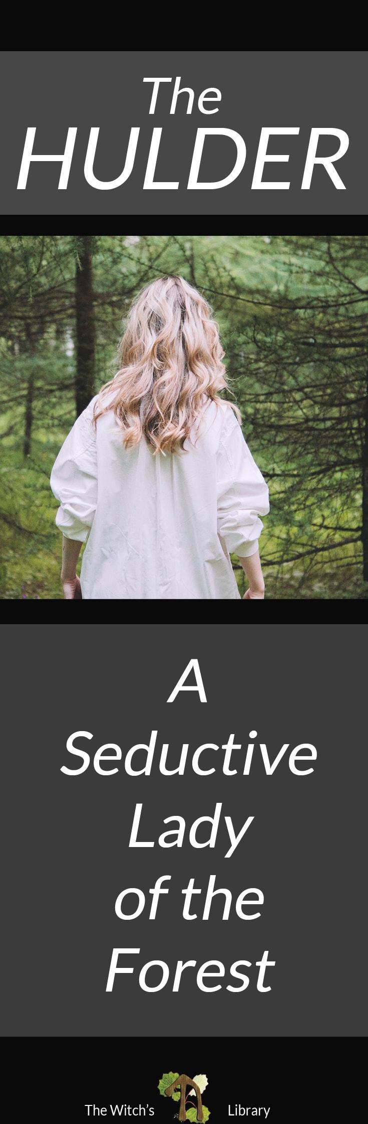 The Hulder - Seductive Lady of Scandinavian Folklore