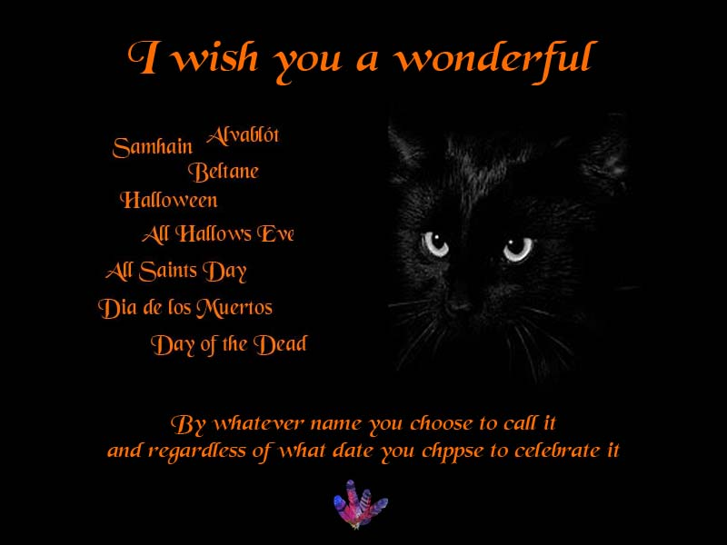 Have a lovely Samhain/Halloween celebration