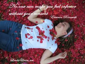 No one can make you feel inferior - Sassy Sayings - http://lindaursin.net