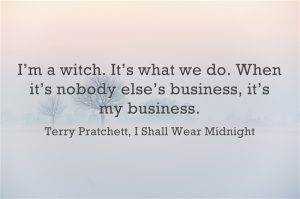I'm a witch it's what we do