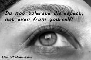 Do not tolerate disrespect - Sassy Sayings - https://lindaursin.net