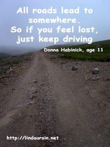 All roads lead to somewhere - Sassy Sayings - https://lindaursin.net