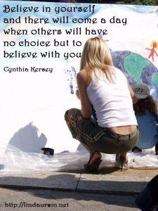 Believe in yourself - Sassy Sayings - https://lindaursin.net
