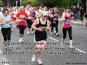 Do just once what others say you can't do - Sassy Sayings - https://lindaursin.net