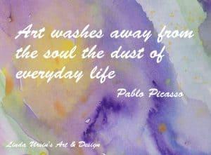 Art washes away - Artsy quotes - Linda Ursin's Art & Design