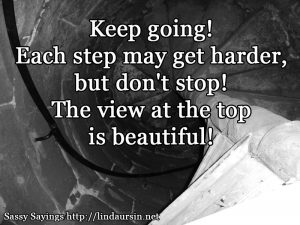 Keep going! - Sassy Sayinigs https://lindaursin.net