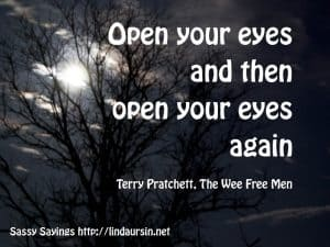 Open your eyes... - Sassy Sayings https://lindaursin.net