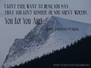 I don't ever want to hear you say... - Sassy Sayings - https://lindaursin.net
