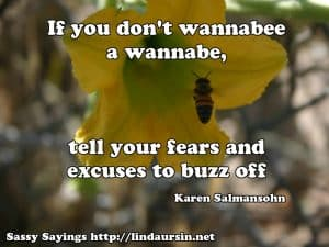 If you don't wannabee a... Sassy Sayings https://lindaursin.net #sassysayings #quotes