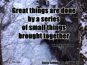 Great things are done... - Sassy Sayings #quotes #sassysayings