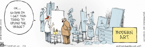 "A Non Sequitur strip about modern art with a young guy standing in front of a canvas saying ""Ok...So how do I get this thing to upload the image?"""
