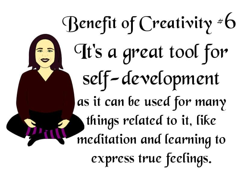 Creativity is a great tool for self-development