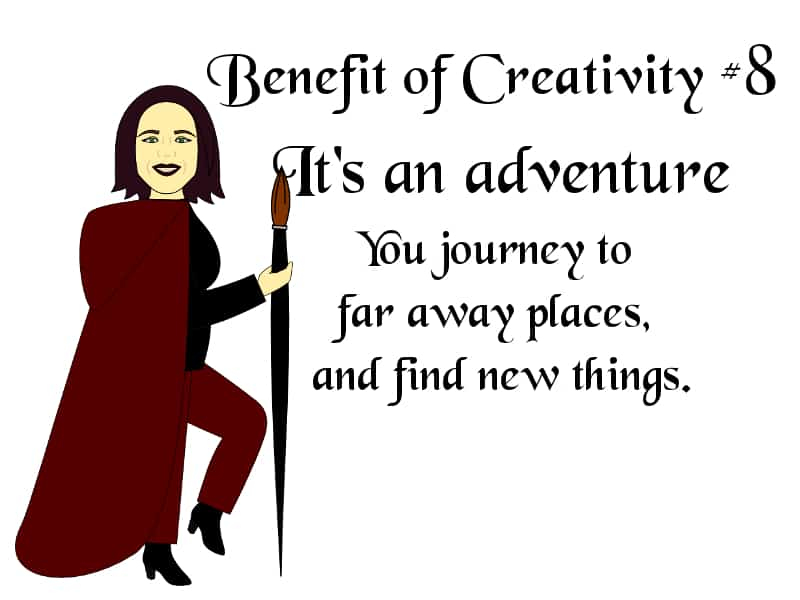 Creativity is an adventure
