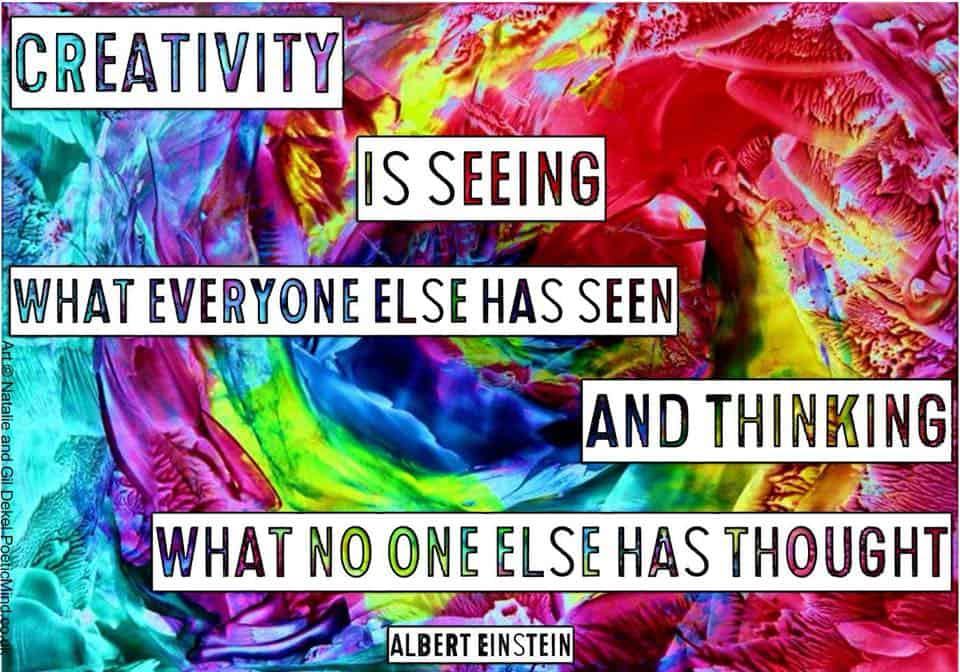 Creativity is seeing what everyone... Albert Einstein