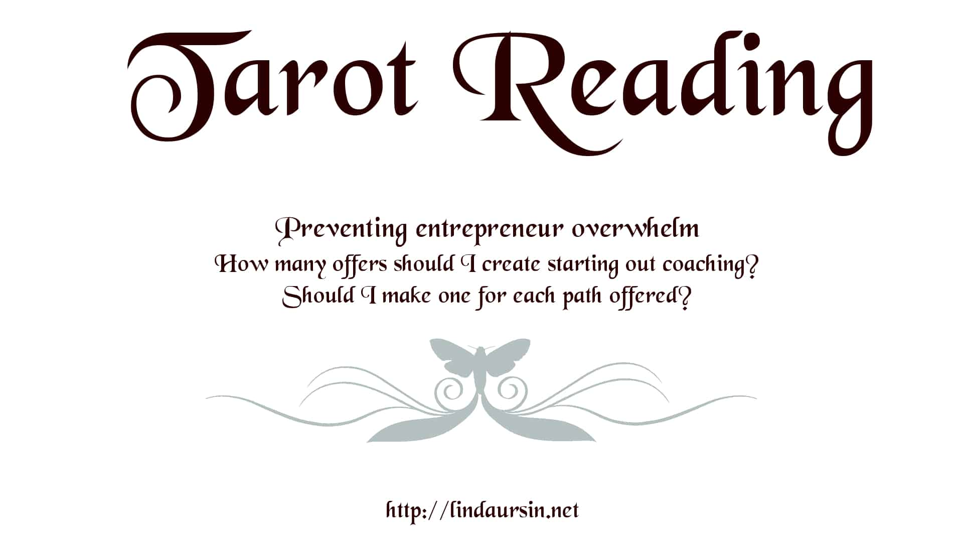 A Tarot reading to prevent entrepreneur overwhelm