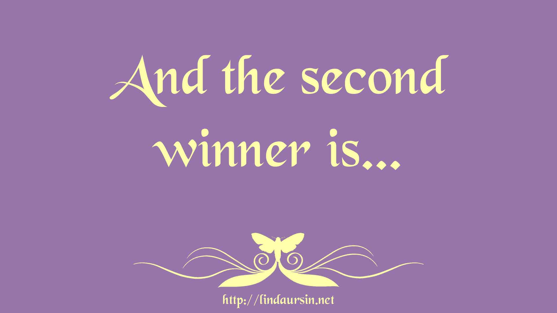 And the second winner is…
