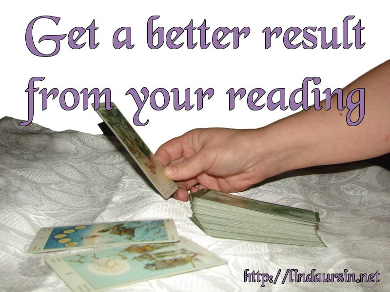 Get a better result from your Tarot reading
