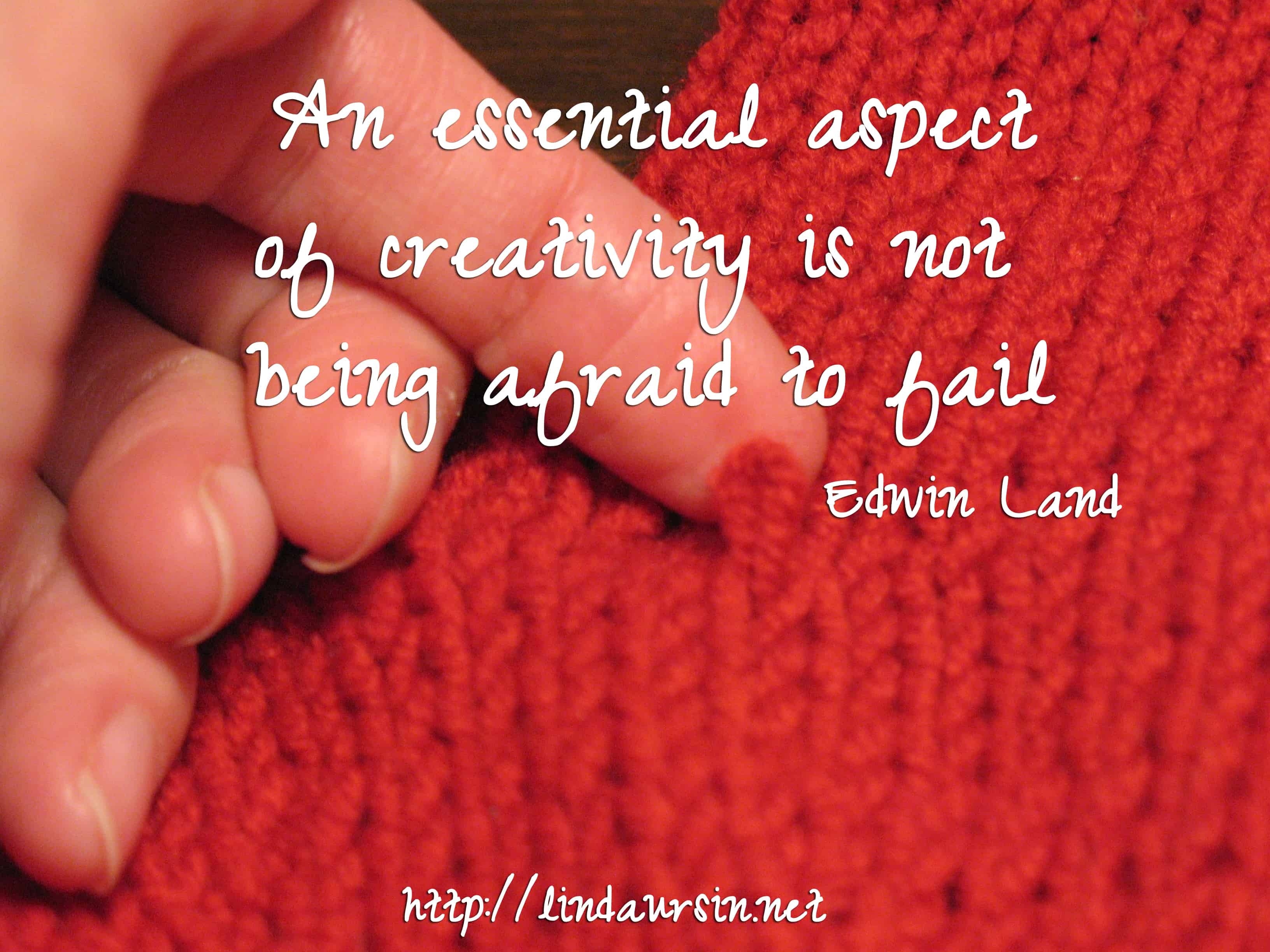 An essential aspect of creativity is not being afraid to fail - Edwin Land
