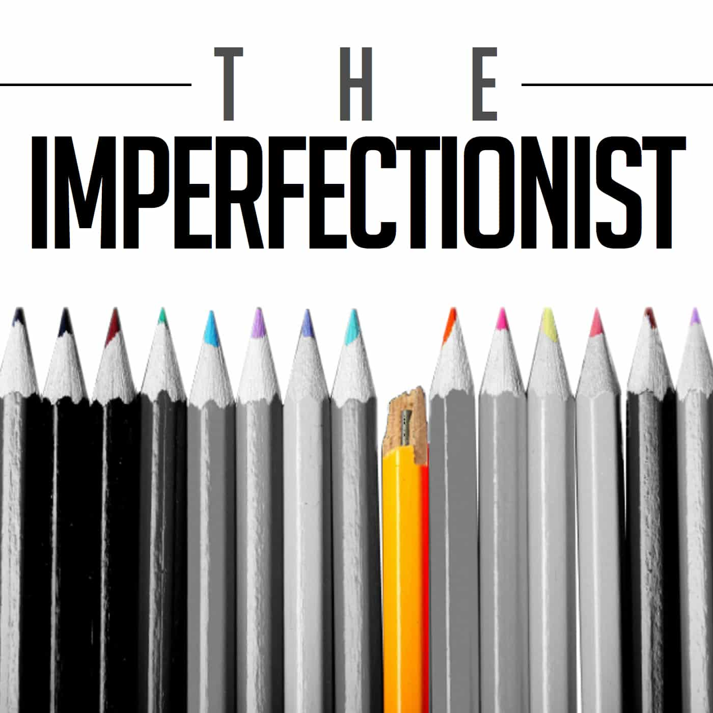 The_Imperfectionist_Podcast