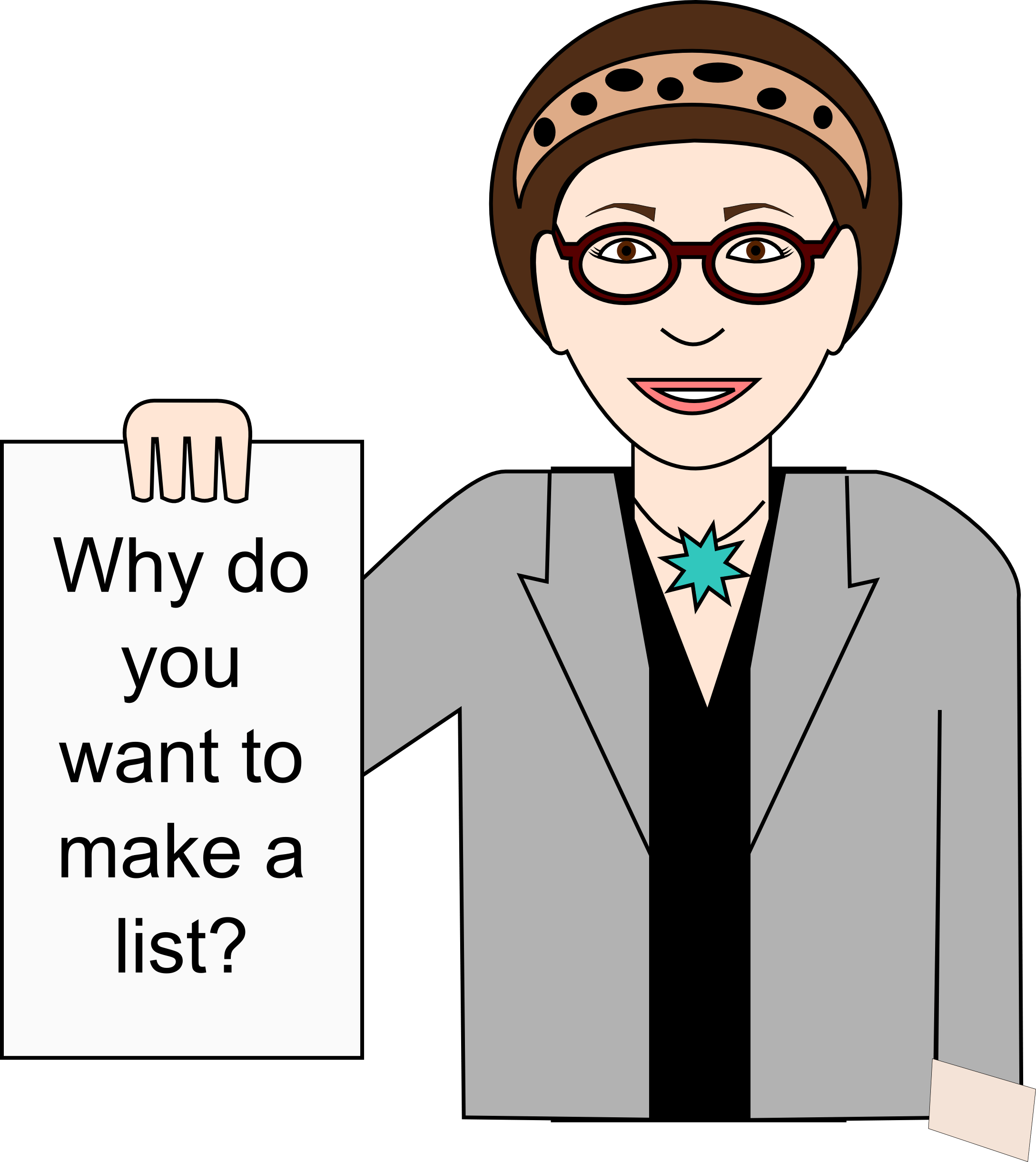 why do you want to make a list