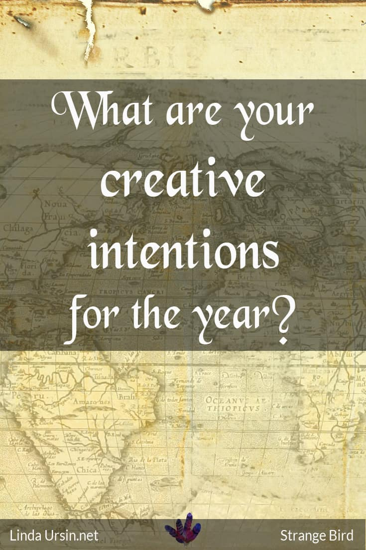 What are your creative intentions in 2016?