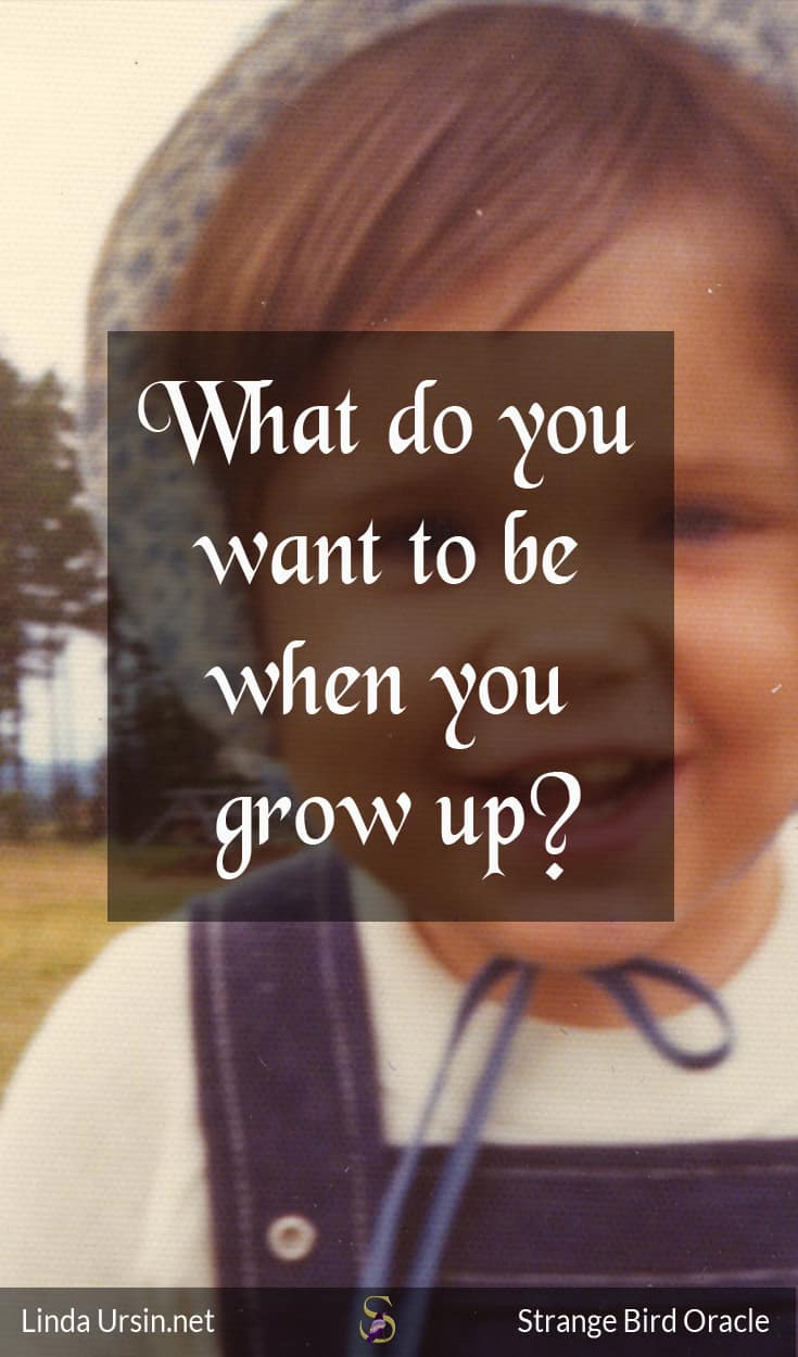 What do you want to be when you grow up