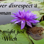 never disrespect a woman
